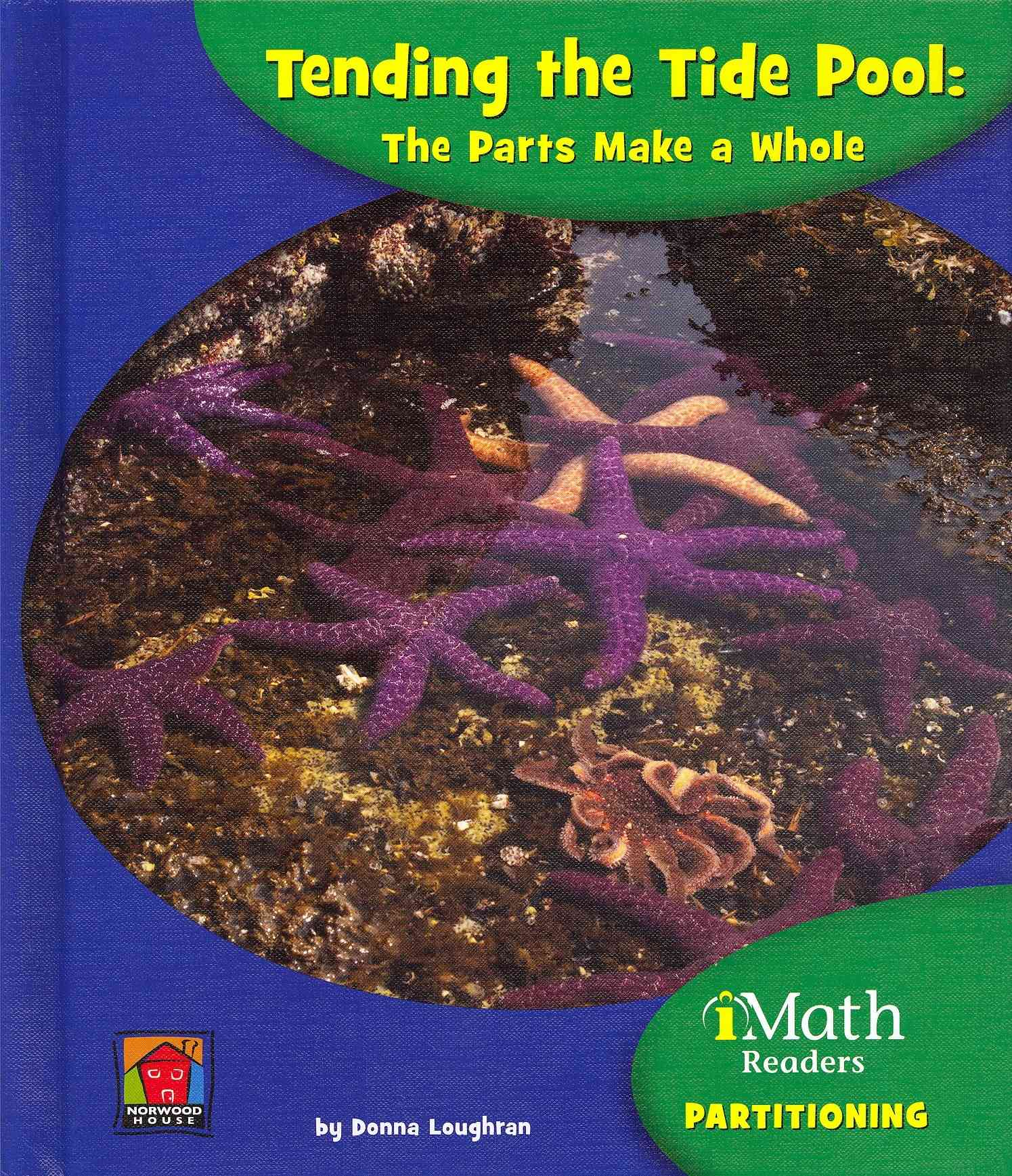 Tending the Tide Pool By Loughran, Donna